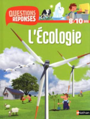 Questions-Reponses: L'Ecologie (Paperback)