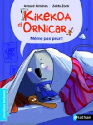 Kikekoa et Ornicar: Meme pas peur! (Paperback)