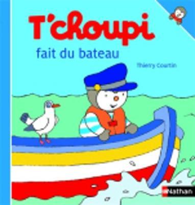 T'choupi: T'choupi fait du bateau (Hardback)