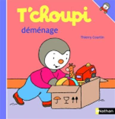 T'choupi: T'choupi demenage (Hardback)