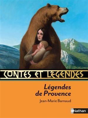 Contes et legendes: Legendes de Provence (Paperback)