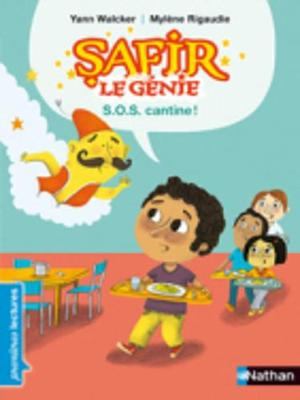 Safir Le Genie: S.O.S. Cantine! (Paperback)
