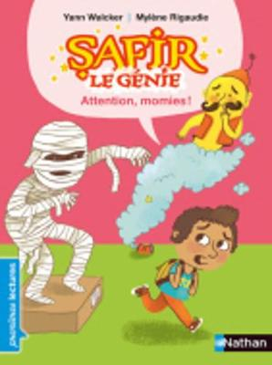 Safir Le Genie: Attention, Momies! (Paperback)