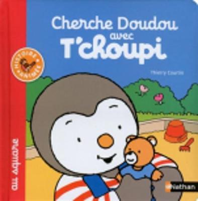 T'choupi: Cherche doudou avec T'choupi au square (Paperback)
