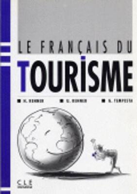 Le francais du tourisme: Livre de l'eleve (Paperback)
