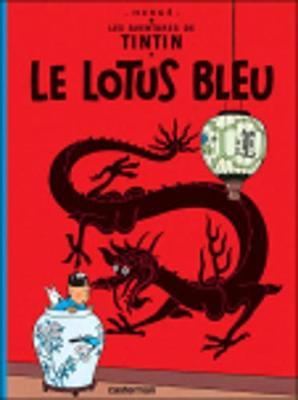 Le lotus bleu (Hardback)