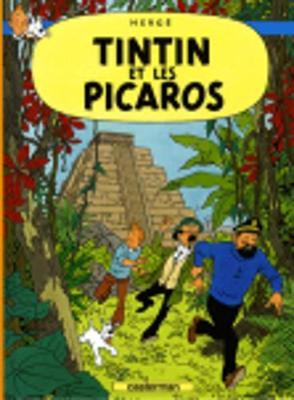 Tintin et les Picaros (Hardback)