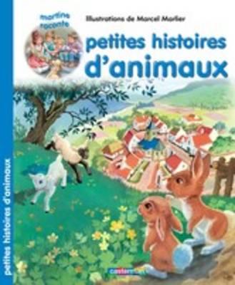 Les Recueils De Martine: Petites Histoires D'animaux (Paperback)
