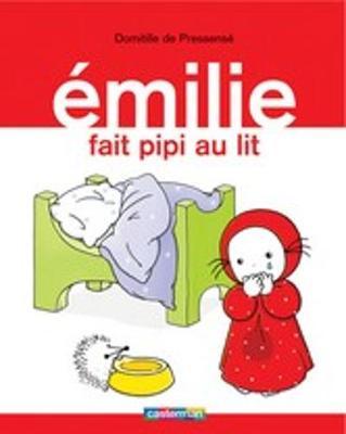 Emilie: Emilie fait pipi au lit