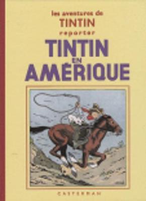 Tintin en Amerique / Mini / Fac simile Black and white (Hardback)