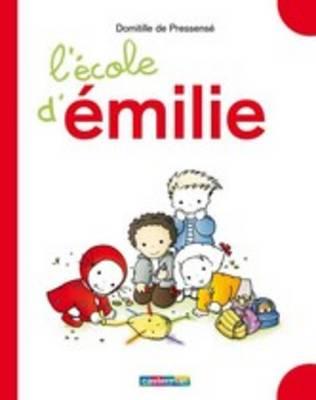 Emilie: L'ecole d'Emilie (Grand livre) (Hardback)
