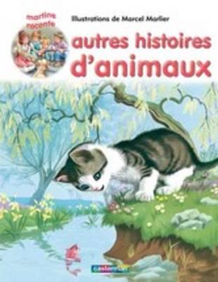 Les Recueils De Martine: Autres Histoires D'animaux (Paperback)