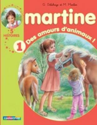 Les Recueils De Martine: DES Amours D'animaux ! (Paperback)