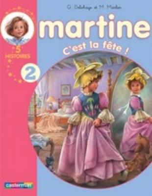 Les Recueils De Martine: C'est La Fete ! (Paperback)