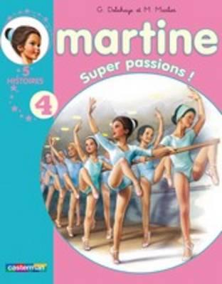 Les Recueils De Martine: Super Passions ! (Paperback)