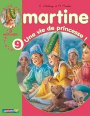 Les Recueils De Martine: Une Vie De Princesse ! (Paperback)
