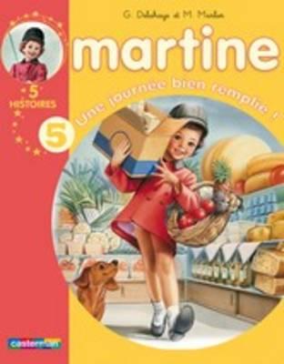 Les Recueils De Martine: Une Journee Bien Remplie ! (Paperback)