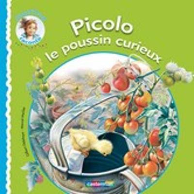 Picolo Le Poussin Curieux (Hardback)