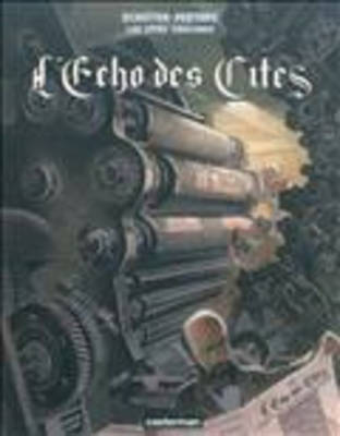 Les Cites Obscures: L'Echo DES Cites (Paperback)