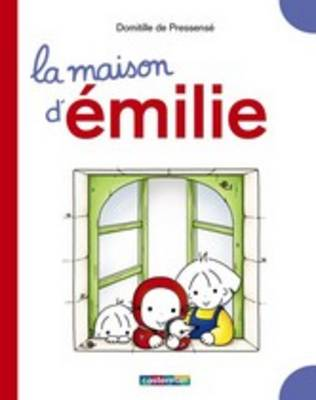 Emilie: La maison d'Emilie (Grand livre) (Hardback)