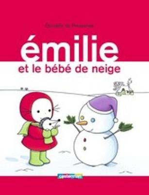Emilie: Emilie et le bebe de neige (Hardback)