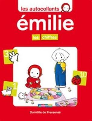 Emilie: Les autocollants d'Emilie: Les chiffres (Paperback)