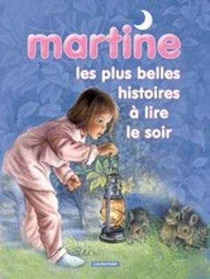 Les Recueils De Martine: Les Plus Belles Histoires a Lire Le Soir (Paperback)