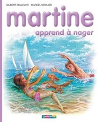 Les albums de Martine: Martine apprend a nager