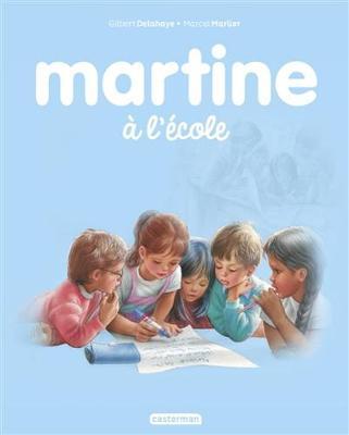 Les albums de Martine: Martine a l'ecole (Hardback)