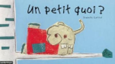 Ninon, UN Petit Quoi? (Hardback)