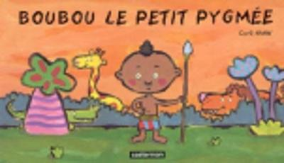 Boubou Le Petit Pygmee (Hardback)