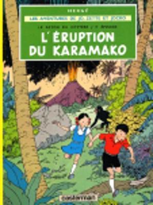Les aventures de Jo, Zette et Jocko: L'eruption du Karamako (Hardback)