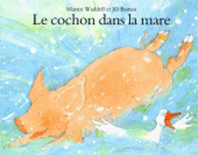 Le cochon dans la mare (Paperback)