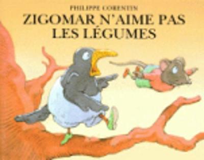 Zigomar n'aime pas les legumes (Paperback)