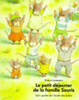 Le petit dejeuner de la famille Souris (Paperback)