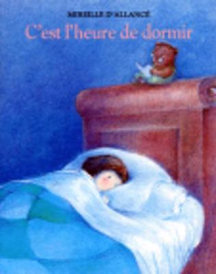 C'est l'heure de dormir (Paperback)