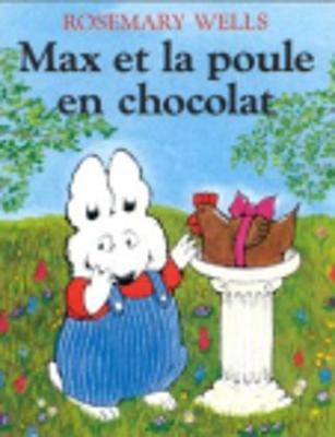 Max Et La Poule En Chocolat - Fiction, Poetry & Drama (Paperback)