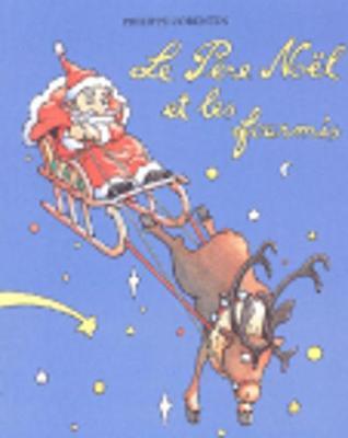 Le Pere Noel et les fourmis (Paperback)