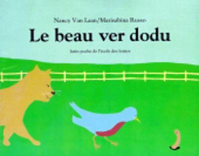 Le beau ver dodu (Paperback)