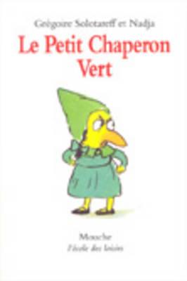 Le Petit Chaperon Vert (Paperback)