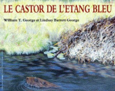 Le castor de l'etang bleu (Paperback)