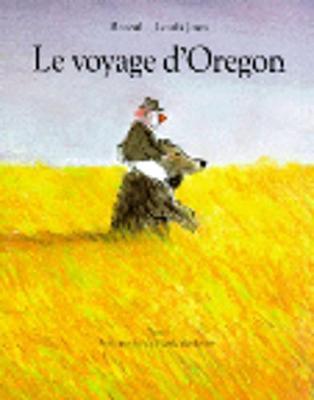 Le voyage d'Oregon (Paperback)