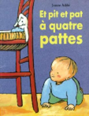 Et pit et pat a quatre pattes (Paperback)