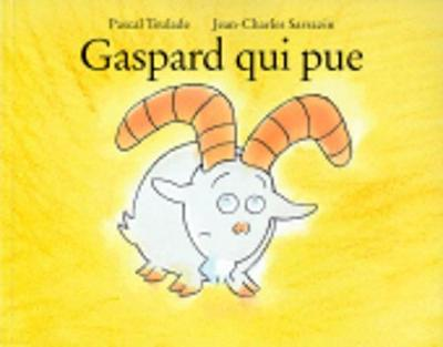 Gaspard qui pue (Paperback)