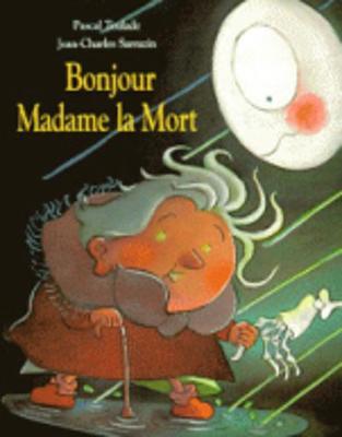Bonjour Madame la Mort (Paperback)