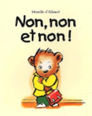 Non, non et non (Paperback)