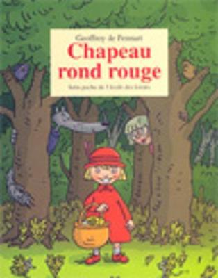 Chapeau rond rouge (Paperback)