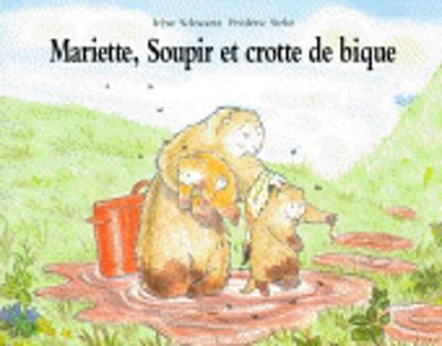 Mariette soupir et crotte de bique (Paperback)