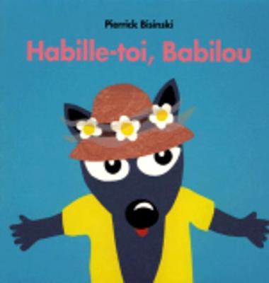 Habille-Toi, Babilou (Hardback)
