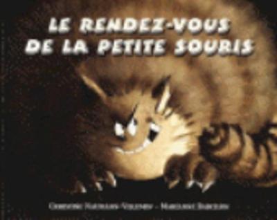 Le rendez-vous de la petite souris (Paperback)